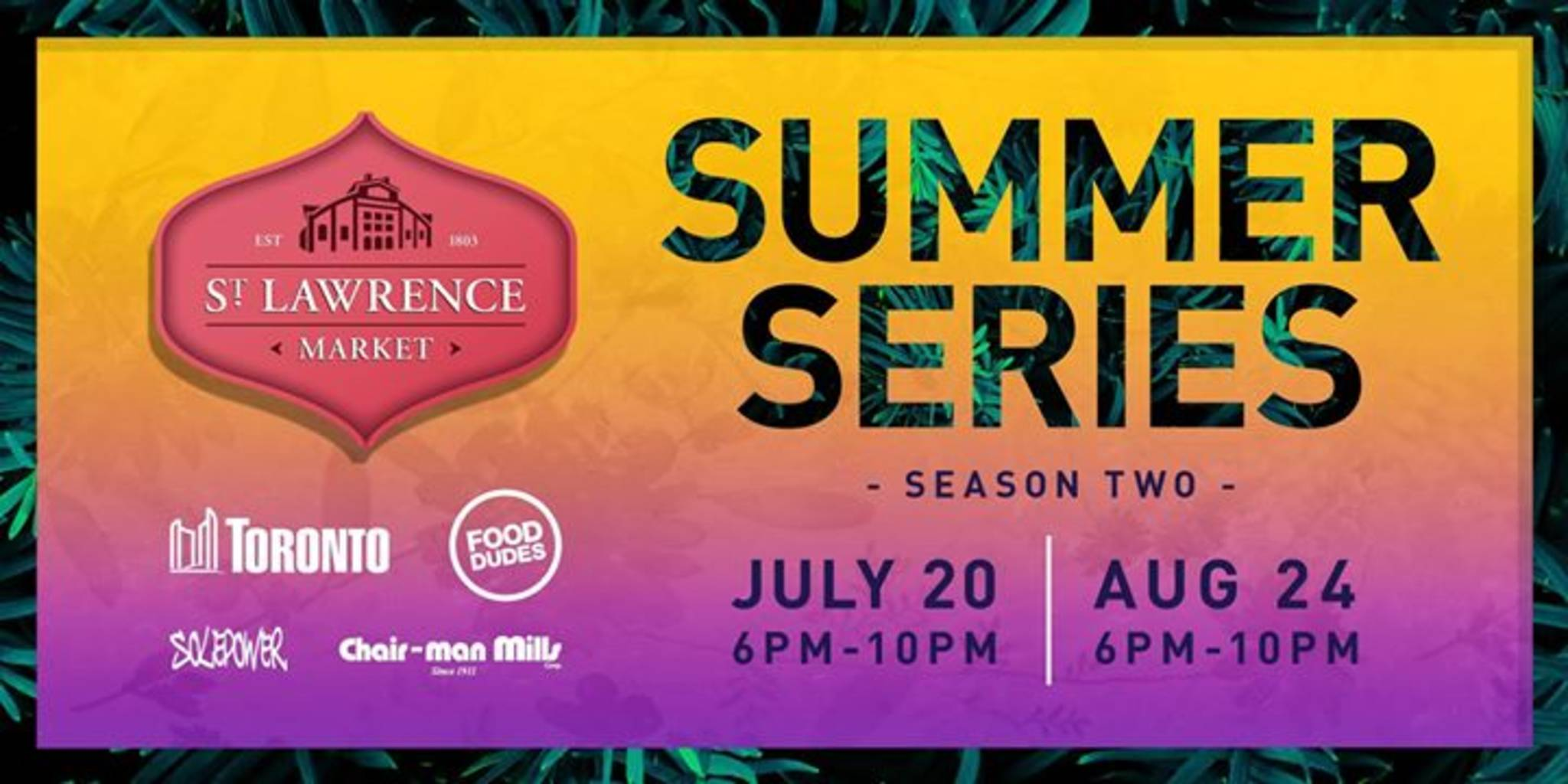 St. Lawrence Market Summer Series - Season Two #1