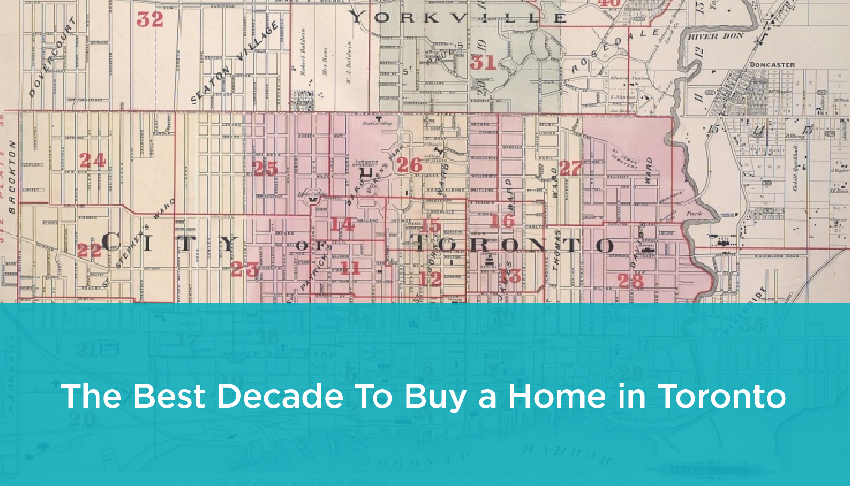What Was the Best Decade to Buy a Home in Toronto?